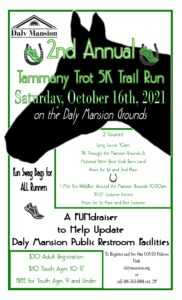 2nd Annual Tammany Trot 5K Trail Run @ Daly Mansion