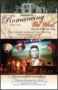 Romancing the West Documentary Concert @ Daly Mansion